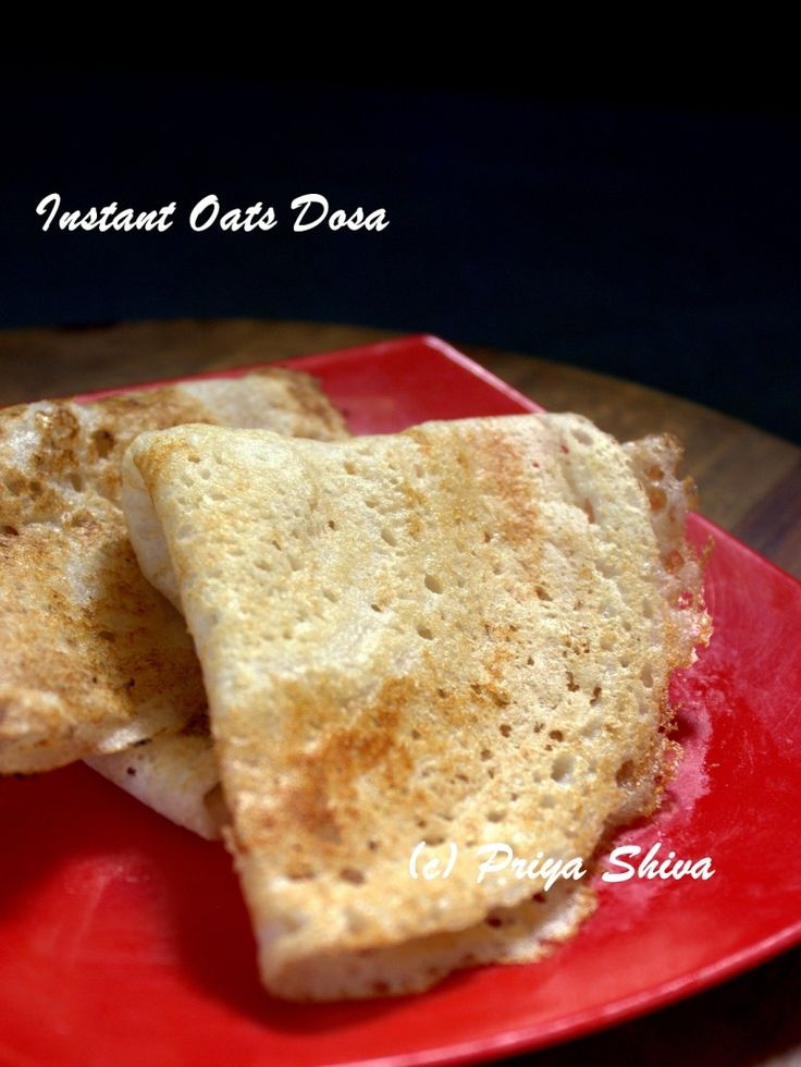 Instant oats dosa - Learn how to  make instant dosa which need no fermentation!