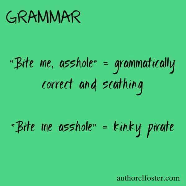 See kids, grammar matters.