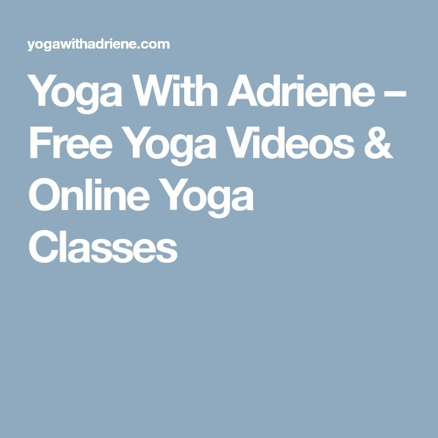 Yoga With Adriene – Free Yoga Videos & Online Yoga Classes
