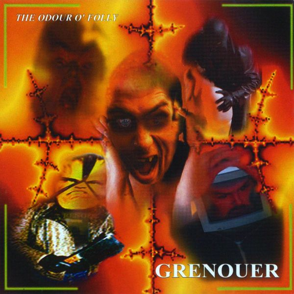 "Magick Disk Musick | GRENOUER ""The Odour O' Folly"" [CD, 2001] 