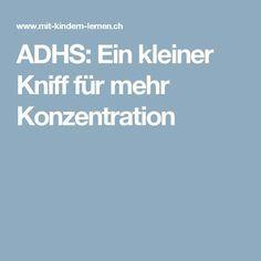 ADHS: Ein kleiner Kniff für mehr Konzentration