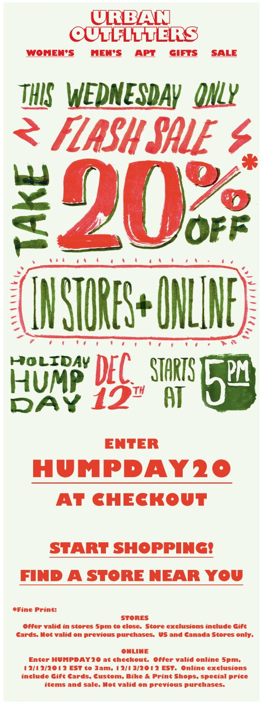 20% off today after 5pm at Urban Outfitters, or online via promo code HUMPDAY20 coupon via The Coupons App