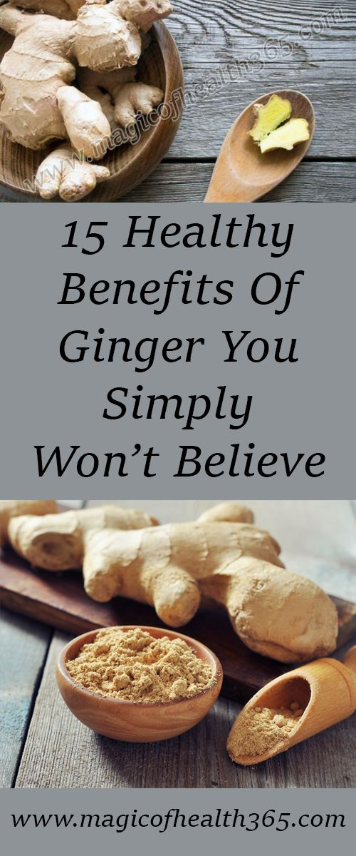15 Healthy Benefits Of Ginger You Simply Won't Believe