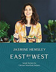 Jasmine Hemsley knows how healthy eating works. The focus is on ayurveda in her latest cookbook, East by West | more on hey-woman.com