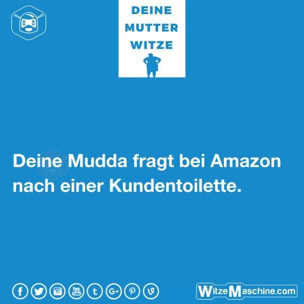 Deine Mutter Witze - Mudda Sprüche #2 - Amazon-Toilette