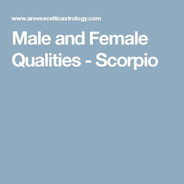 Male and Female Qualities - Scorpio