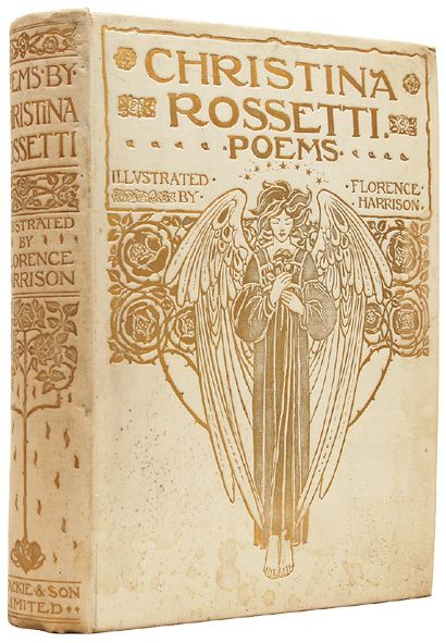 Christina Rossetti Poems with Illustrations by Florence Harrison. First edition. Publisher : London: Blackie and Son Limited [c. 1910]