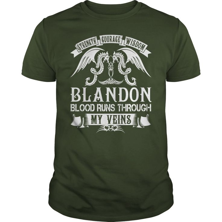 BLANDON Shirts - Strength Courage Wisdom BLANDON Blood Runs Through My Veins Name Shirts #gift #ideas #Popular #Everything #Videos #Shop #Animals #pets #Architecture #Art #Cars #motorcycles #Celebrities #DIY #crafts #Design #Education #Entertainment #Food #drink #Gardening #Geek #Hair #beauty #Health #fitness #History #Holidays #events #Home decor #Humor #Illustrations #posters #Kids #parenting #Men #Outdoors #Photography #Products #Quotes #Science #nature #Sports #Tattoos #Technology…