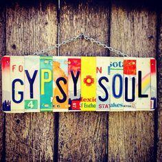 License plate art. Gypsysoul. Boho. Gypsy. Hippie. Vintage. Recycled. Roomdecor. Giftidea. Travel. Hawaii. Beach. by 1BentKeepsake on Etsy https://www.etsy.com/listing/152216425/license-plate-art-gypsysoul-boho-gypsy