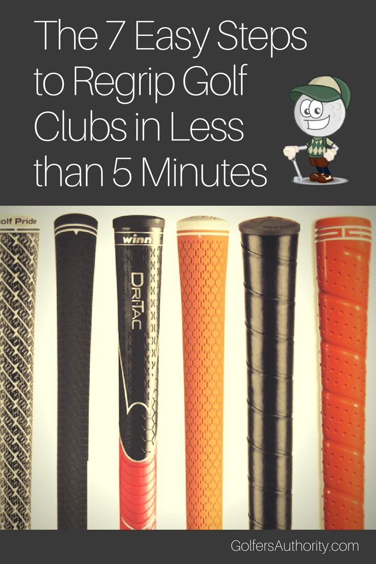 How To Regrip Golf Clubs In Less Than 5 Minutes Infographic Golf Clubs Golf Grip Golf Tips