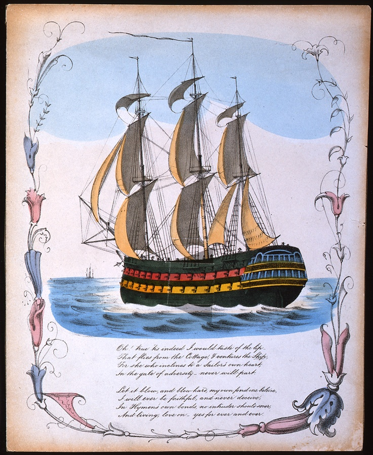 A coloured lithograph of a ship sailing on the sea with a door revealing a sailor being given a valentine by a cupid below deck. Verse below image reads 'Oh! true 'tis indeed I would taste of the lip -/ That flies from the Cottage & ventures the Ship/ For she who inclines to a Sailor's own heart,/ In the gale of adversity - never will part./ [...]/ Let it blow, and blow hard, my own fond one beleive [sic]/ I will ever be faithful, and never deceive./ In Hymen's own bonds, no intruder should…