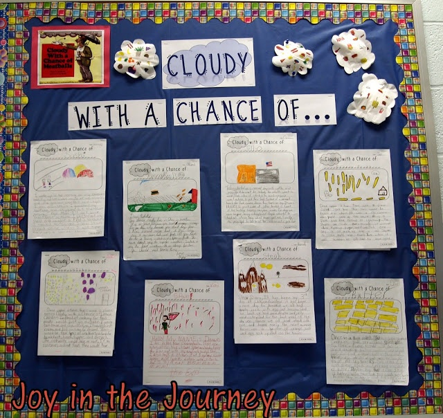 Cloudy with a Chance of... creative writing assignment. Bulletin board to accompany the book Cloudy with a Chance of Meatballs.