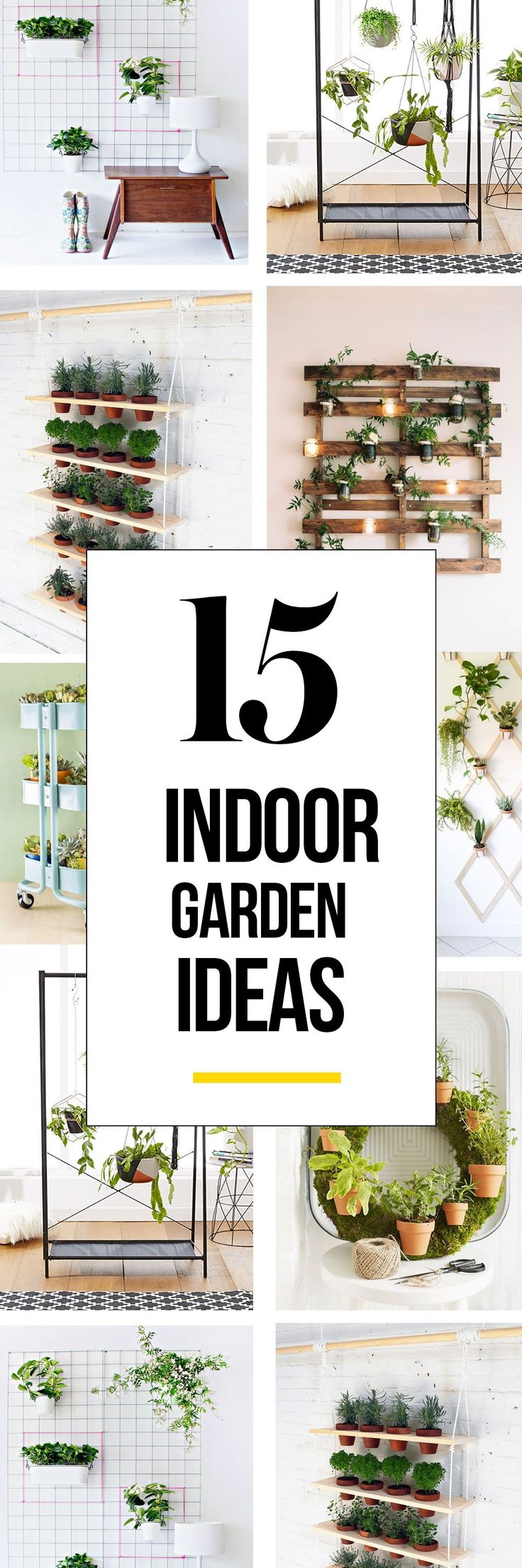 An indoor garden is just the right idea when you reside in a small space with no patio. These indoor garden ideas will prove your four walls to be a great space for your plantlife