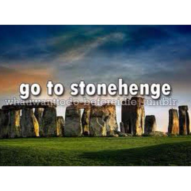 Bucket List- Stonehenge. Another huge one on my bucket list!!!!!!!