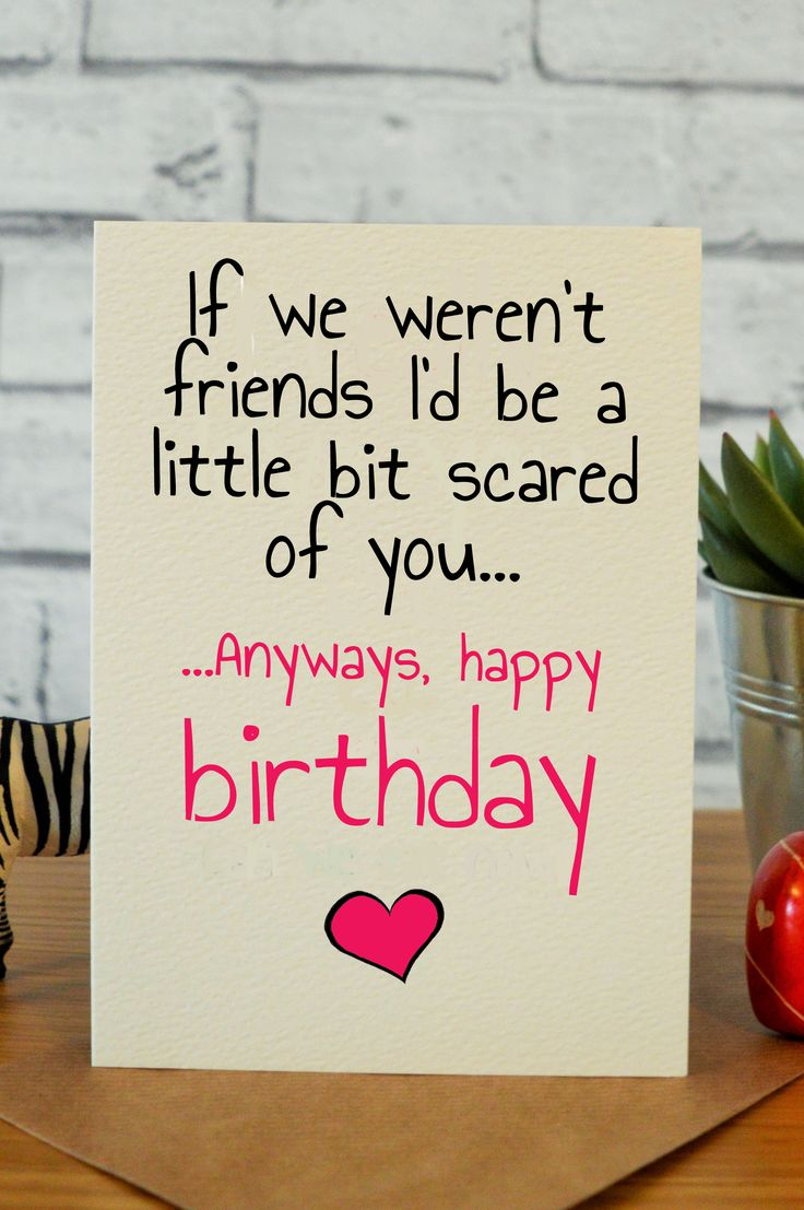 Best Friend Birthday Cards, Cool Birthday