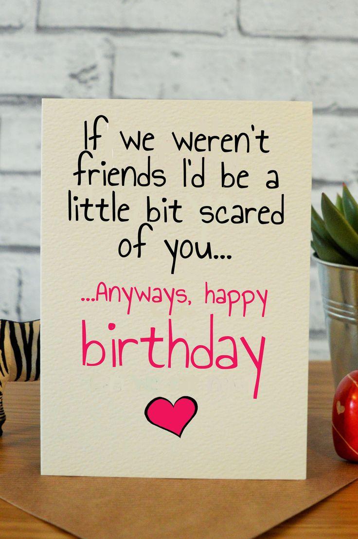 The 25 Best Best Friend Birthday Cards Ideas On Pinterest
