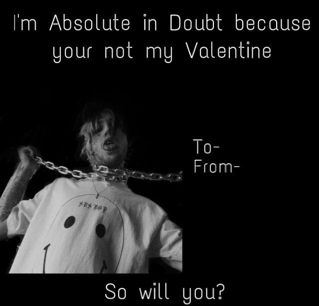 Lil Peep Valentine Funny Memes Lil Peep Hellboy Memes