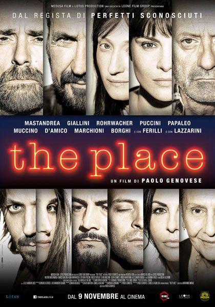 The Place, è un film drammatico del 2017, diretto da Paolo Genovese, con Valerio Mastandrea, Marco Giallini, Alba Rohrwacher, Vittoria Puccini, Rocco Papaleo, Silvio Muccino, Silvia D'amico, Vinicio Marchioni, Alessandro Borghi, Sabrina Ferilli e Giulia Lazzarini.