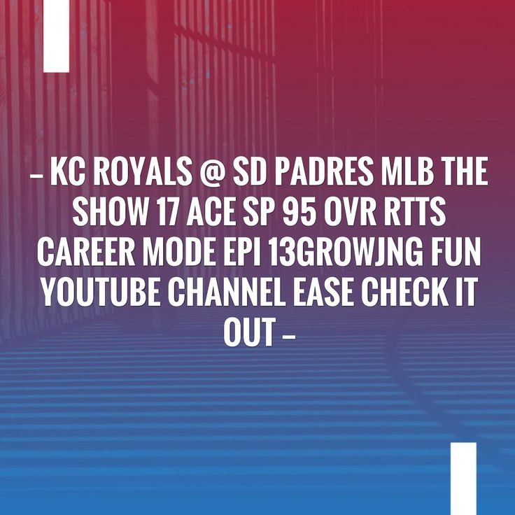 I have a feeling you'll like this one 😍 KC Royals @ SD Padres MLB The Show 17 Ace SP 95 OVR RTTS Career Mode EPI 13growjng fun youtube channel ease check it out http://alwaysbegaming.blogspot.com/2017/08/kc-royals-sd-padres-mlb-show-17-ace-sp_15.html?utm_campaign=crowdfire&utm_content=crowdfire&utm_medium=social&utm_source=pinterest