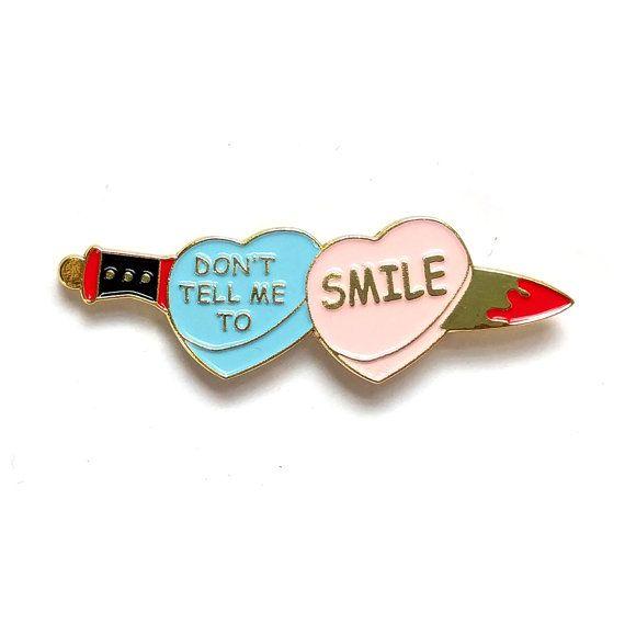 Don't Tell Me To Smile Heart & Dagger Enamel Pin