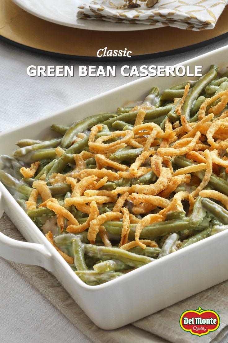 Classic Green Bean Casserole - The can't-be-skipped holiday veggie side can be made any time of year! Use your favorite cut of Del Monte® green beans, Campbell's® Condensed Cream of Mushroom Soup, and French's® Crispy Fried Onions for a tasty dish every time. #10MINUTEWOW #DELMONTECONTEST