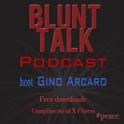 "The Blunt Talk Podcast mission is: ""TO LIFT"" with Good Inspirational News Only.  We have all received the gift of lifting – being lifted by others as well as the potential to lift the world. We have an obligation to share our God-given gifts and talents instead of burying them alive. Blunt Talk Podcast guests share their professional journey and expert insights to help our listeners reach their full potential. Host Gino Arcaro leads them through real-life, ""lifting"", stor..."