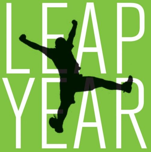 Happy Leap Day (Year)! What will you do with these extra 24 hours?