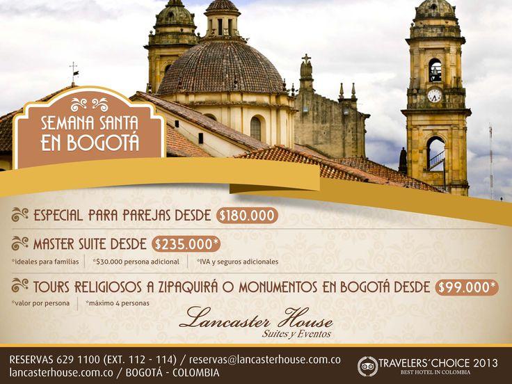 Celebre Semana Santa en Lancaster House.  #Bogota, #Colombia, #SemanaSanata