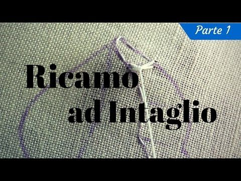 Tutorial Ricamo ad Intaglio - Parte 1 - YouTube