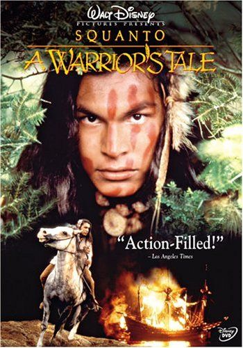Disney's Squanto: A Warrior's Tale (Story of the indian warrior who played a big part in the first Thanksgiving celebration)