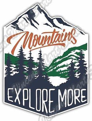 """Mountain Adventure Explore More Outdoor Car Bumper Vinyl Sticker Decal 4""""X5"""""""