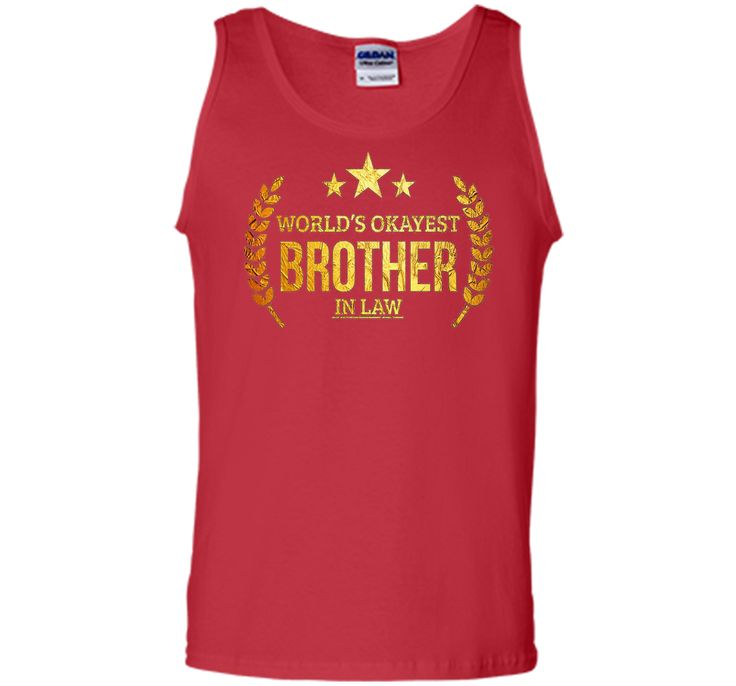 Men's World's Okayest Brother in Law T-shirt Brother in Law Gifts