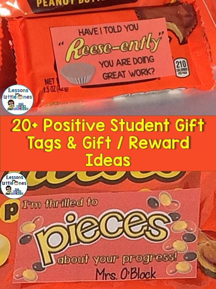 Over 20 Positive & Motivational Student Gift / Reward Ideas plus Gift Tags - https://lessons4littleones.com/2016/09/27/student-gift-ideas-gift-tags-for-positive-reinforcement-testing-motivation/