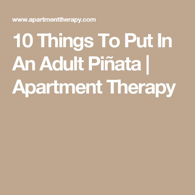 10 Things To Put In An Adult Piñata | Apartment Therapy