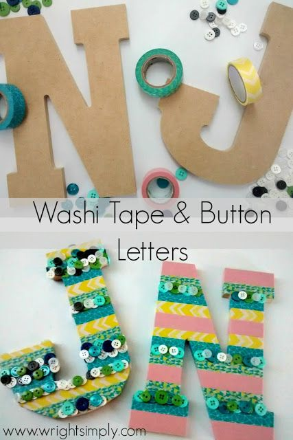http://www.wrightsimply.com/2015/06/washi-tape-button-letters.html