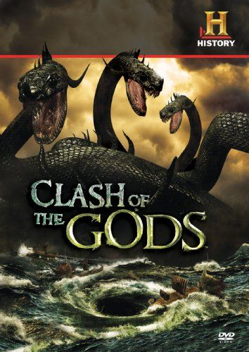 Clash of the Gods is a one-hour weekly mythology television series that premiered on August 3, 2009 on the History channel. The program covers many of the ancient Greek and Norse Gods, monsters and heroes including Hades, Hercules, Medusa, Minotaur, Odysseus and Zeus. IMBD Ratings: 7.8/10