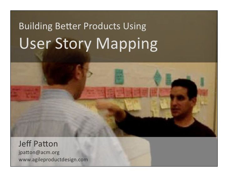 user-story-mapping by Naresh Jain via Slideshare