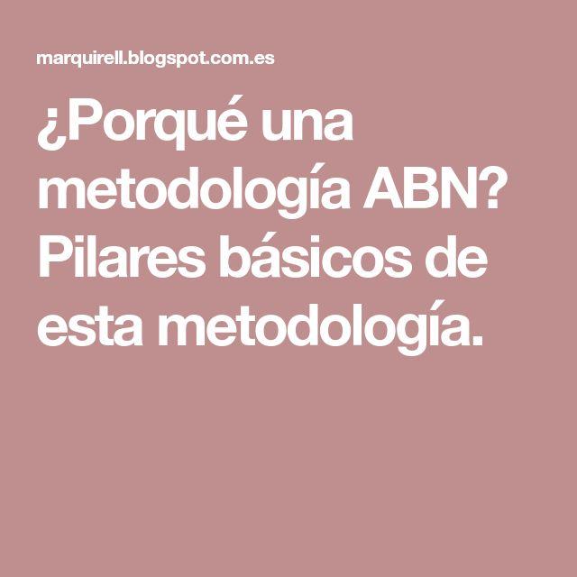 ¿Porqué una metodología ABN? Pilares básicos de esta metodología.