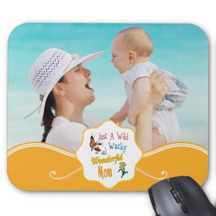 #funny - #Wild Wacky Wonderful Mom Gifts Mouse Pad