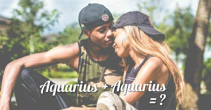 When an Aquarius dates another person of the SAME zodiac sign, these things are GUARANTEED to happen.