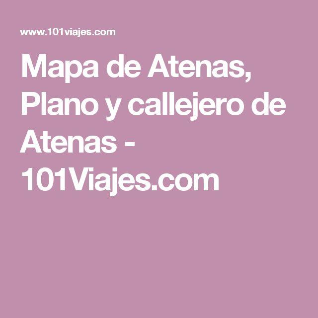 Mapa de Atenas, Plano y callejero de Atenas - 101Viajes.com