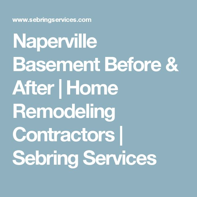 Naperville Basement Before & After | Home Remodeling Contractors | Sebring Services
