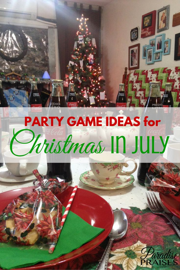 6th grade christmas party ideas - 7 Party Game Ideas For Christmas In July