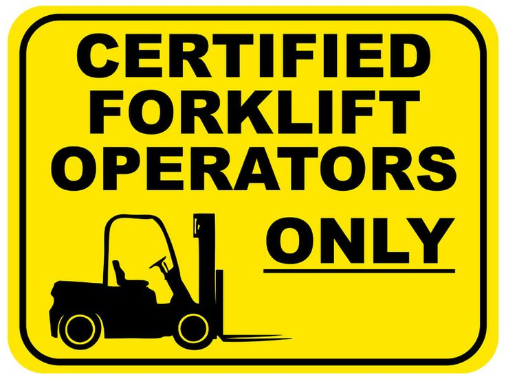 Creative Safety Supply Certified Forklift Operators Only
