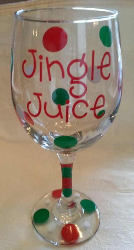 Jingle Juice! Chistmas Wine Glass Decoration! Christmas Gift! Christmas Tumbler Decoration! Christmas Coffee Mug! Holiday Glass Decoration! by AliCatAlley on Etsy https://www.etsy.com/listing/210661724/jingle-juice-chistmas-wine-glass