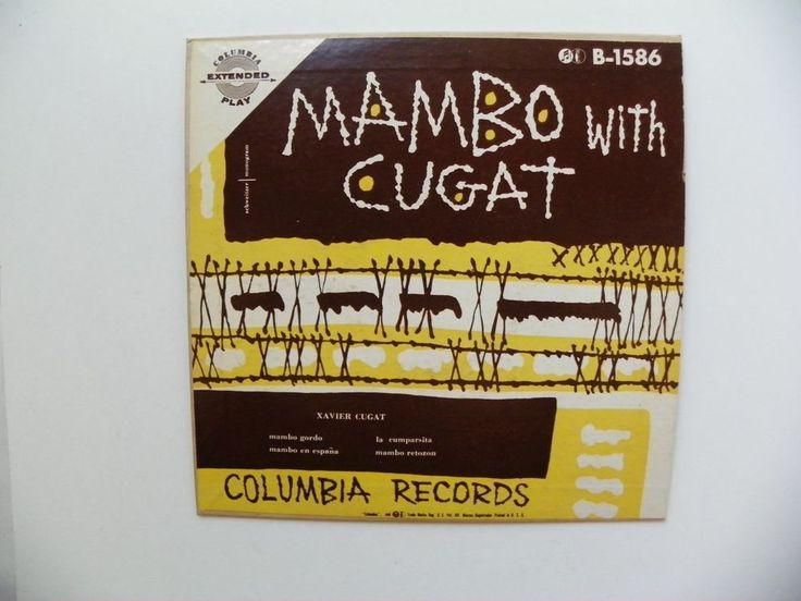 RARE MAMBO WITH XAVIER CUGAT 45 RPM EXTRA PLAY COLUMBIA RECORDS B-1586 NM 1953 #Mambo