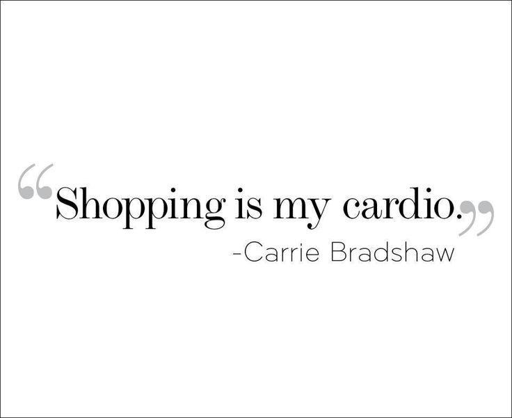 Shopping #quotes  Looking forward to all day shopping with @Ashley Walters Ferrara tomorrow!!