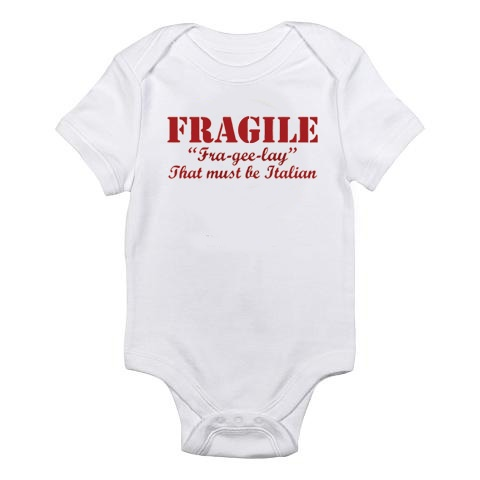 fragile fra gee lay that must be italian onesie baby finke coming this april pinterest. Black Bedroom Furniture Sets. Home Design Ideas