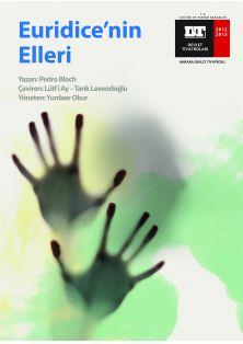 EURIDICE'NİN ELLERİ - Oyun Detayı - Bölgeler - Devlet Tiyatroları Genel Müdürlüğü