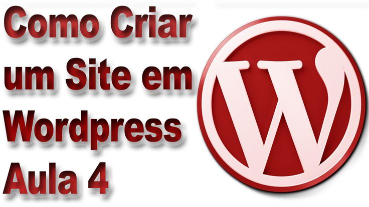 Como Criar um Site em Wordpress - Aula 5 - Criação de Páginas e Menus